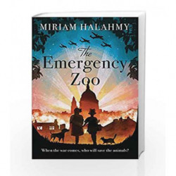 The Emergency Zoo by Miriam Halahmy Book-9781846883972