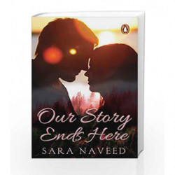 Our Story Ends Here by Sara Naveed Book-9780143428176
