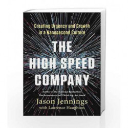 The High-Speed Company by Jennings, Jason Book-9781591847366