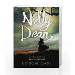 Nelly Dean by Alison Case Book-9780008123420