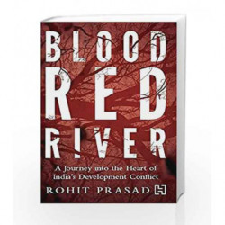 Blood Red River by PRASAD ROHIT Book-9789351950332