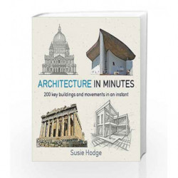 Architecture in Minutes by Hodge, Susie Book-9781784296032