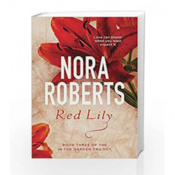 Red Lily: Number 3 (Reissue) by Nora Roberts Book-9780349411620