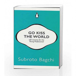 Go Kiss the World by Subroto Bagchi Book-9780143429548