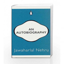An Autobiography by Jawaharlal Nehru Book-9780143429807