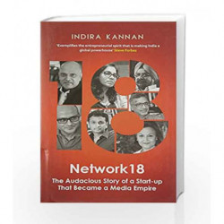 Network18: The Audacious Story of a Start-up That Became a Media Empire by Indira Kannan Book-9780143428961
