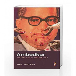 Ambedkar: Towards an Enlightened India by Gail Omvedt Book-9780143440215