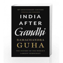 India After Gandhi: The History of the World's Largest Democracy by Ramachandra Guha Book-9789382616979
