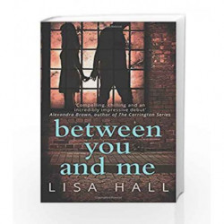 Between You and Me by Lisa Hall Book-9780008194505