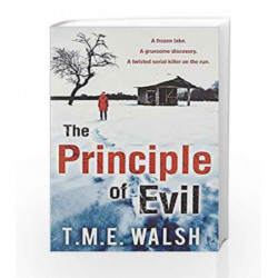The Principle of Evil (DCI Claire Winters crime series) by T.M.E. Walsh Book-9780263927740
