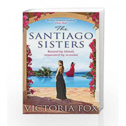 The Santiago Sisters by Victoria Fox Book-9781848453951
