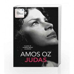Judas (Shortlisted for the Man Booker International 2017) by Amos Oz Book-9781784701956