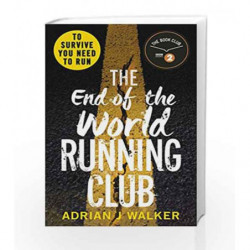 End of the World Running Club, The by Adrian J. Walker Book-9781785032660