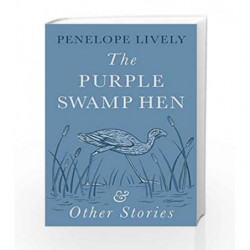 The Purple Swamp Hen and Other Stories by Penelope Lively Book-9780241978535