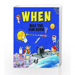 When Was the Sun Born? by NA Book-9789385273537