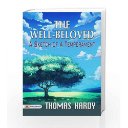 Well Beloved With The Pursuit Of The Well Beloved 1892 by Thomas Hardy Book-9788178264325
