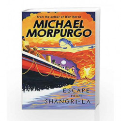 Escape from Shangri-La by Michael Morpurgo Book-9781405226707