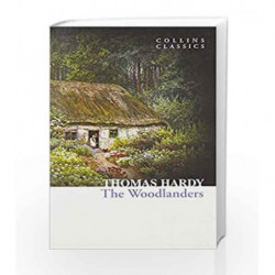 The Woodlanders (Collins Classics) by Thomas Hardy Book-9780007558025