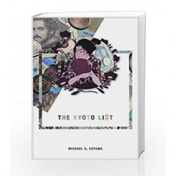The Kyoto List (Seagull World Literature) by Michael S. Koyama Book-9781906497583