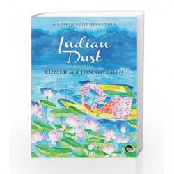 Indian Dust: Stories by GODDEN RUMER Book-9789385755330