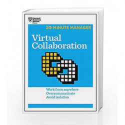 Virtual Collaboration (HBR 20-Minute Manager Series) by HARVARD BUSINESS REVIEW Book-9781633691476