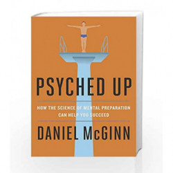Psyched Up by Daniel McGinn Book-9780241310526