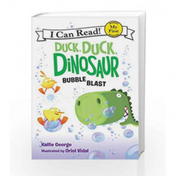 Duck, Duck, Dinosaur: Bubble Blast (My First I Can Read) by Kallie George Book-9780062353115
