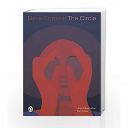 The Circle (Penguin Essentials) by Dave Eggers Book-9780241981221