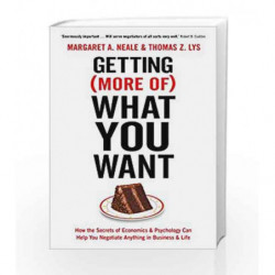 Getting (More of) What You Want by Margaret Neale & Thomas Z. Lys Book-9781781253465