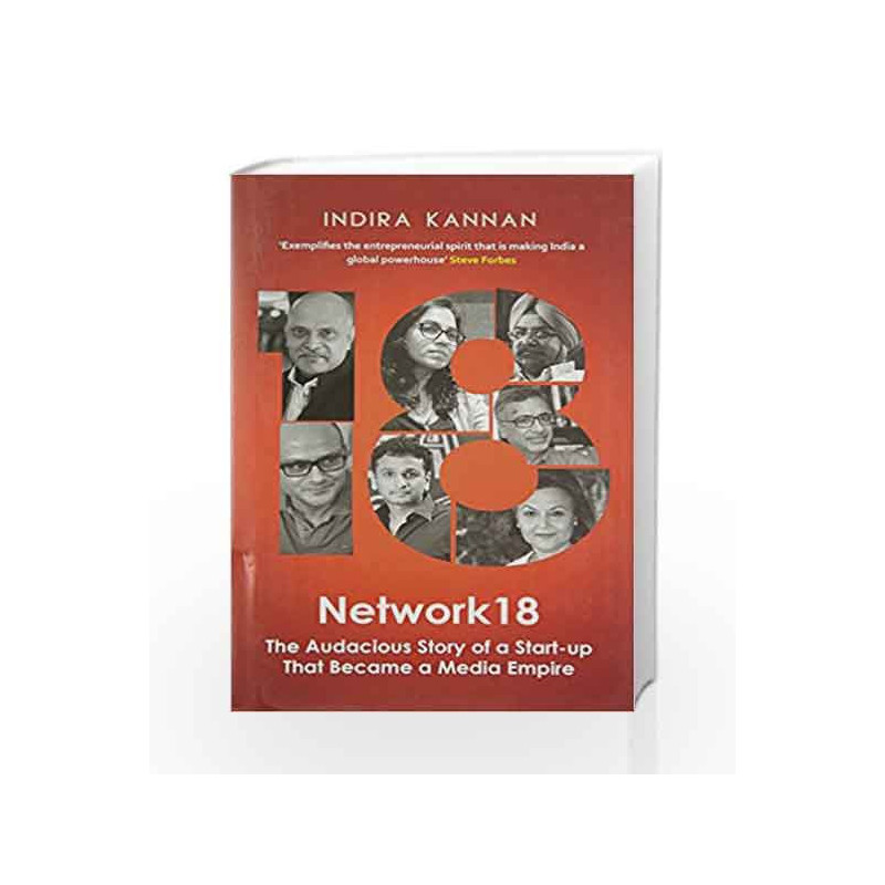 Network18: The Audacious Story of a Start-up That Became a Media Empire by Indira Kannan Book-9780670088904