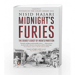 Midnight's Furies: The Deadly Legacy of India                  s Partition by Nisid Hajari Book-9780143427544
