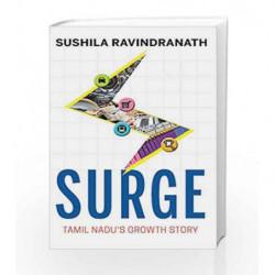 Surge: Tamilnadu's Growth Story by Ravindranath,Sushila Book-9789385724015