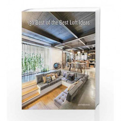 150 Best of the Best Loft Ideas by LOFT Publications, Inc. Book-9780062444523