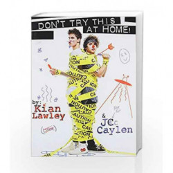 Kian and Jc: Don't Try this at Home! by Kian Lawley Book-9780062437167