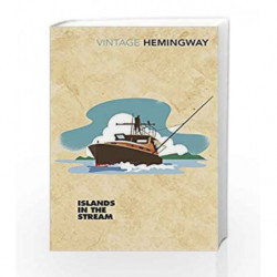 Islands in the Stream (Vintage Classics) by Ernest Hemingway Book-9781784872045