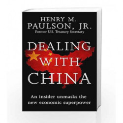 Dealing with China by PAULSON HANK Book-9781472228703