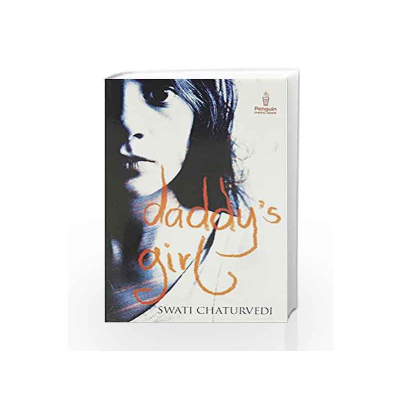 Daddy's Girl by Swati Chaturvedi Book-9780143422655