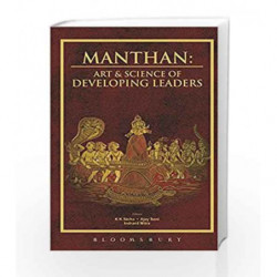 Manthan: Art & Science of Developing Leaders by K K Sinha, Ajay Soni, Indranil Mitra Book-9789386432940