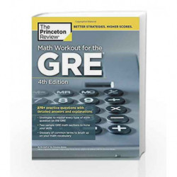 Math Workout for the GRE (Graduate School Test Preparation) by PRINCETON REVIEW Book-9780451487865