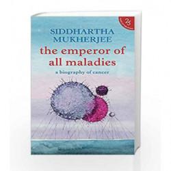 The Emperor of All Maladies by Siddhartha Mukherjee Book-9780008268978