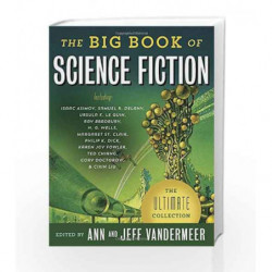 The Big Book of Science Fiction by VANDERMEER JEFF Book-9781101910092