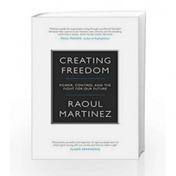 Creating Freedom by Martinez, Raoul Book-9781782111870
