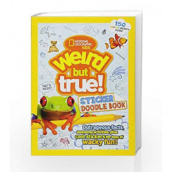 Weird but True Sticker Doodle Book by National Geographic Kids Book-9781426324567