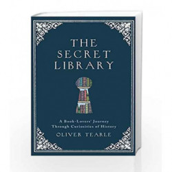 The Secret Library by Tearle, Oliver Book-9781782437413
