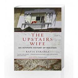 The Upstairs Wife by Rafia Zakaria Book-9780807056981