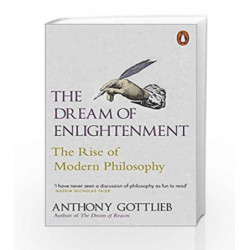 The Dream of Enlightenment by Anthony Gottlieb Book-9780141000664