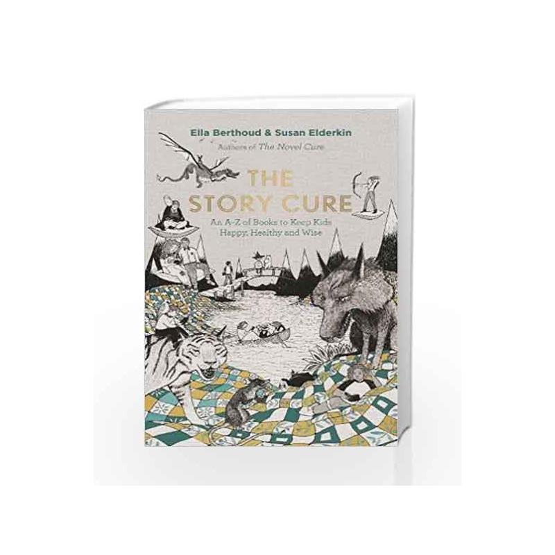 The Story Cure by Elderkin, Susan,Berthoud, Ella Book-9781782115274