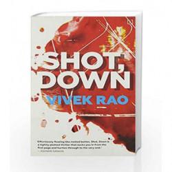 Shot, Down by Rao, Vivek Book-9789351951193