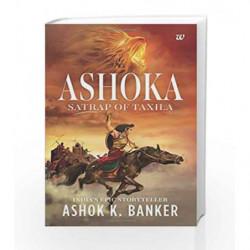 Ashoka: Satrap of Taxila by Ashok K. Banker Book-9788193432020