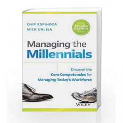 Managing the Millennials: Discover the Core Competencies for Managing Today's by Chip Espinoza Book-9788126564521